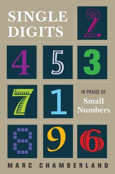 399 best science math aka 500s images on pinterest science single digits in praise of small numbers by chamberland fandeluxe Choice Image