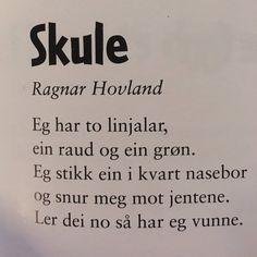 Bilderesultat for dikt livsvisdom The Words, Ragnar, Poetry, Cards Against Humanity, Instagram Posts, Cow, Poetry Books, Poem, Poems
