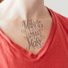 Makers gonna make! #typography #tattly