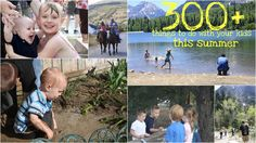 300+ Things to do with your kids this summer