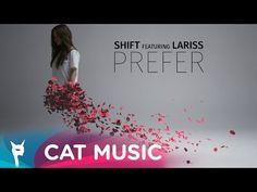 Shift feat. Lariss - Prefer (Official Video) - YouTube