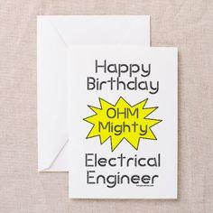 Electrical Engineer Birthday (Blank) Greeting Card on CafePress.com