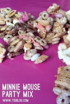 Minnie Mouse Party Mix: A wonderful snack for a sleep over!