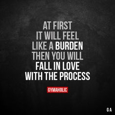 At First It Will Feel Like A Burden