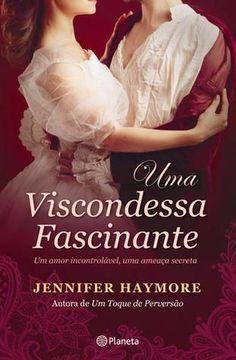 Pepita Mágica : [Livro] Uma viscondessa fascinante, de Jennifer Ha...
