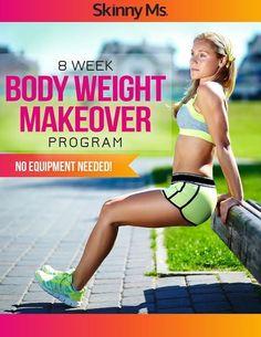 8 Week Body Weight Makeover Program - No Equipment Needed!  #bodyweightworkouts #workouts #fitnessprogram