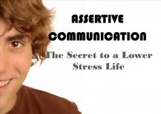 Communication Styles: Assertive Communication Examples #stress #assertiveness www.ccaomaha.com