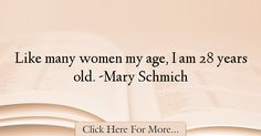 Mary Schmich Quotes About Women - 73790
