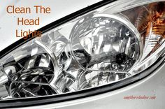 How to clean car headlights Cleaning Headlights On Car, How To Clean Headlights, Car Headlights, Car Cleaning, Diy Cleaning Products, Cleaning Hacks, Cleaning Supplies, Spring Cleaning, Headlight Cleaner