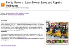 Plenty Mowers has been offering their world class lawn care tool repair services to people of Australia since 1971. We are the proud dealers of best quality and branded power tools. We offer various lawn care products such as lawn mowers, chainsaws, trimmers, blowers, cutters, diggers, garden sprinklers, leaf blowers etc in brands such as Honda, Stihl, Victa, Masport, Billygoat, Atom, Hustler, Deutscher etc. For more information please call us at 0394787011