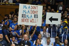 Great use of signage. | Duke vs. UNC (Feb 13, 2013) |  Duke Basketball Photography