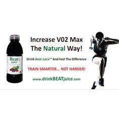 Increase VO2 Max Naturally - Train Smarter...Not Harder! - www.drinkBEATjuice.com/banners  www.drinkBEATjuice.com