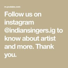 Follow us on instagram @indiansingers.ig to know about artist and more. Thank you. Dancing Day, Math, Artist, Youtube, Instagram, Math Resources, Artists, Youtubers, Youtube Movies