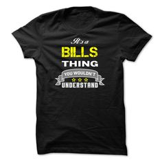 [Popular Tshirt name printing] Its a BILLS thing. Discount Hot Hoodies Tee Shirts