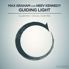 Max Graham and Neev Kennedy - Guiding Light (Club Mix   vocal Dub) [Cycles Live] by MaxGraham on SoundCloud