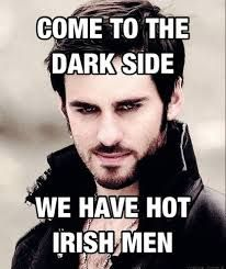 I have no problem with switching to the dark side. As long as there are sexy Irish-men.