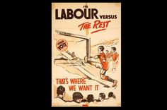 Designers often used sporting metaphors in their posters, seeking to harness sport's popularity by linking their party to it. In this poster the sport is football and it encourages the electorate to put their vote for Labour 'in the back of the net'. Cricket also featured in election posters during the 1920s