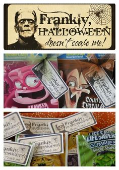 Frankly, Halloween Doesn't Scare Me - free printable gift tag and ideas