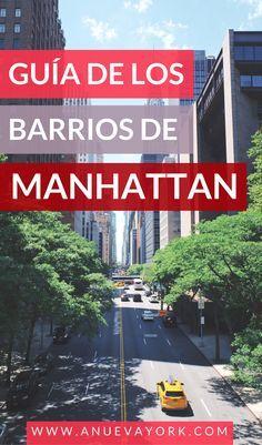 Guía de los barrios de Manhattan (con mapa). ¡Descubre qué te espera en cada barrio! #NuevaYork
