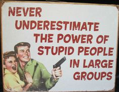 Power Stupid People #Gun Man Cave Cabin Bar Garage Funny Tin Sign Picture Poster