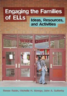 Engaging the Families of ELLs: Ideas, Resources, and Activities (Paperback) book cover