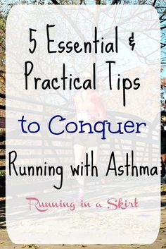 5 essential and practical ways to conquer running with asthma. Written by marathoner who has conquered her asthma... not just your basic running with asthma tips. Great healthy ways for training and running even if you don't have a diagnosis, but still struggle breathing while running. | Running in a Skirt