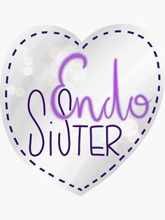 """Endometriosis sister awareness handlettering"" Sticker by nobelbunt Endometriosis, Sisters, Stationery, Illustrations, Graphic Design, Funny, Artist, Shopping, Paper Mill"