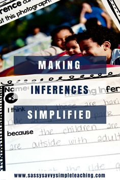 Strategies, tips, ideas and more for parents, students and teachers for Making Inferences and Drawing Conclusions!