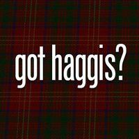 Haggis is a national dish of Scotland.  It's a sausage made of liver, heart and lungs of a sheep, all chopped UP and mixed with beef and oatmeal and seasoned with onion, pepper and other spices, then cooked--yummm (not!).