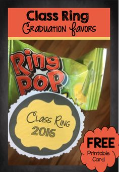 """FREE Printable Class Ring Cards.  They are even EDITABLE so you can personalize them with student names, school program, etc.  Just print and attach to your """"Class Rings"""" 0 ring pops, plastic rings, etc,  CUTE, cute, cute preschool and kindergarten graduation favors."""