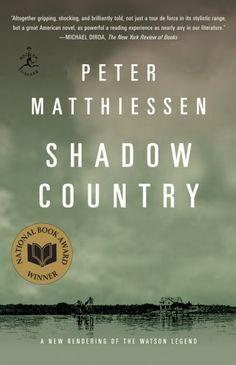 Shadow Country (Modern Library Paperbacks) by Peter Matthiessen, http://www.amazon.com/dp/081298062X/ref=cm_sw_r_pi_dp_68fGpb1HBPJ5N