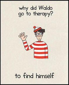 Where's Waldo psychology joke...