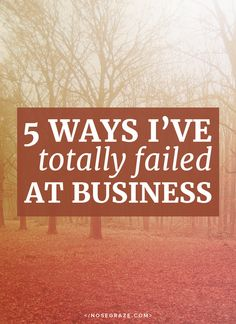 5 ways I've totally failed at business (for better or for worse) Make Money From Home, How To Make Money, How To Become, Work From Home Opportunities, Entrepreneur Motivation, Business Advice, Budgeting Tips, Blog Tips, 5 Ways