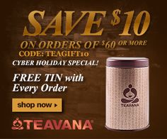 Teavana Offers $10 Off Your $60+ Purchase + Free Shipping + Free Sample + Free Tin!