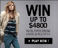 ENTER TO WIN UP TO $4800 IN NEW CLOTHES FROM ZADIG & VOLTAIRE!
