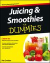 Juicing & Smoothies For Dummies Cheat Sheet