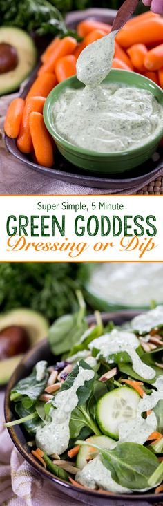 Green Goddess Dip or Dressing (Protein Packed). This is literally the best dressing ever! I could drink it.