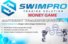 Swimpro: Money game robot forex trading yang berbahaya