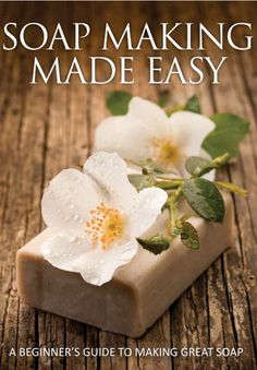 The kindle ebook, Soap Making Made Easy Ultimate Guide To Soap Making Including Recipes.