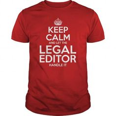 Awesome Tee For Legal Editor T Shirts, Hoodies. Check Price ==► https://www.sunfrog.com/LifeStyle/Awesome-Tee-For-Legal-Editor-111068437-Red-Guys.html?41382