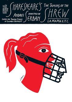 is Luba Lukova's latest poster design for The Taming of the Shrew by William Shakespeare at La MaMa Luba Lukova, Graphic Illustration, Graphic Art, Promo Flyer, Art Thou, Grafik Design, Typography Poster, Illustrations And Posters, Graphic Design Inspiration