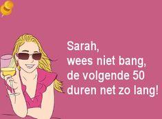 Leuke Sarah verjaardag plaatjes voor jarige dames van 50 jaar. Wanneer je 50 wordt zie je Sarah, en deze feestdag is een mijlpaal voor de jarige.