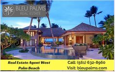 Find A Home to Fit Your Life and Your Budget  The Bleu Palms is a highly specialized real estate agency that focuses on the palm beach also provide we 100 Percent Commission Real Estate Florida. For more info call: (561) 632-8960 Visit: http://bleupalms.com/