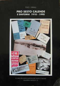 1991 Libro Elso Varalli Pro Loco Sesto Calende 1910-1990