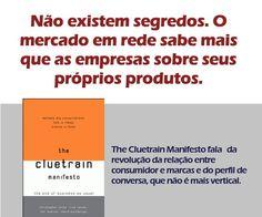 ⇒ Dica de livro: The Cluetrain Manifesto