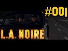 L.A. NOIRE ♯001 Der erste Fail ✰Let's Play✰Action✰ - YouTube