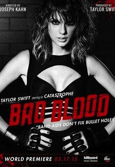 "Here's How To Make Your Own Taylor Swift ""Bad Blood"" Poster"