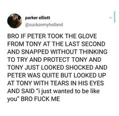 honestly i would have loved that ending way more bc tony wouldn't have SLEPT until he found a way to bring him back Avengers Memes, Marvel Memes, Marvel Dc Comics, Avengers Theories, Marvel Avengers, Tom Holland, Superfamily, Marvel Cinematic Universe, Iron Man