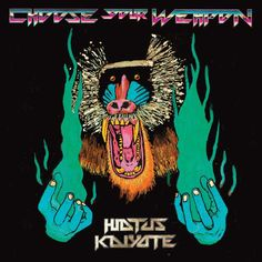 Choose Your Weapon - Sophmore effort from Hiatus Kaiyote (out May 4, 2015)