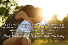 Jason Aldean!! -- I won't give up on you ... Ever!